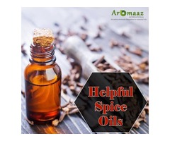Pick Naturally Manufactured Spice Oils for its Amazing Benefits from Aromaazinternational.com!