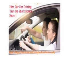 Hire Car For Driving Test With Expert Driving Instructors At Short Notice