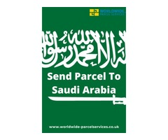 Send Parcel To Saudi Arabia With Worldwide Parcel Services